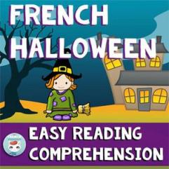 French Halloween Easy Reading Comprehension by For French Immersion